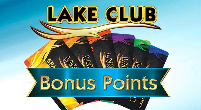 Lake Club Bonus Points web