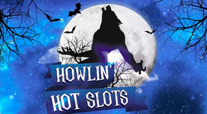 Howlin' Hot Slots